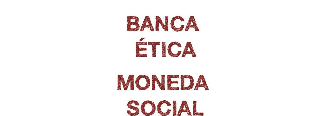 MoneyLab. Moneda Social y Banca Ética