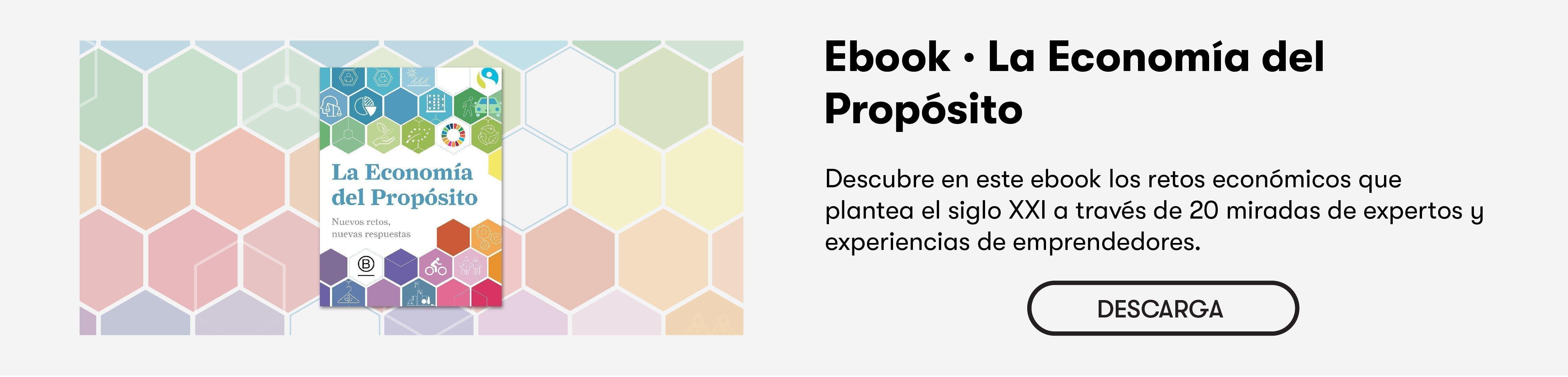 """Descárgate el ebook """"La Economía del Propósito"""""""
