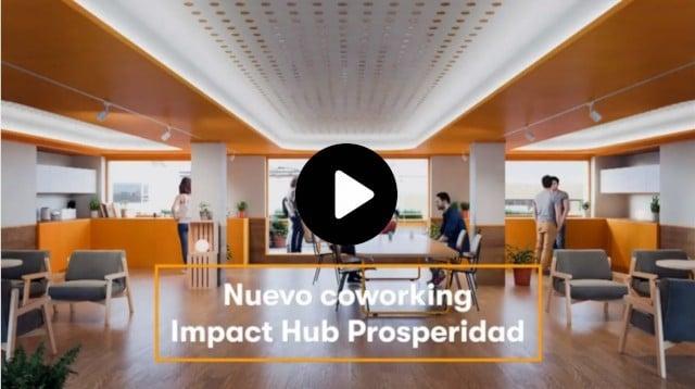 Video Impact Hub Prosperidad